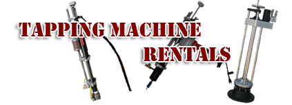 Tapping Machine Rentals